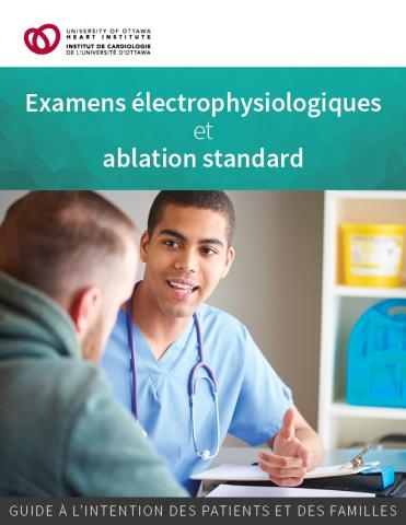 Examens électrophysiologiques et ablation standard