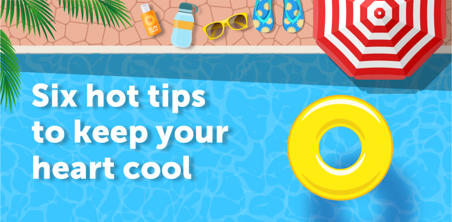 Decorative image: Six hot tips to keep your heart cool