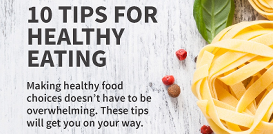 Ten Tips for Healthy Eating