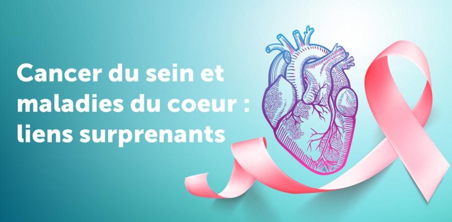 Le cancer du sein et les maladies cardiovasculaires : des liens surprenants