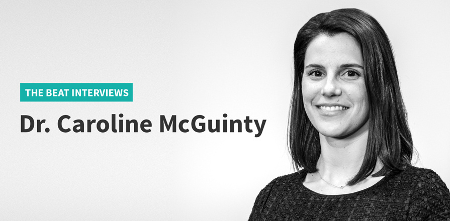 The Beat Interviews - Dr. Caroline McGuinty