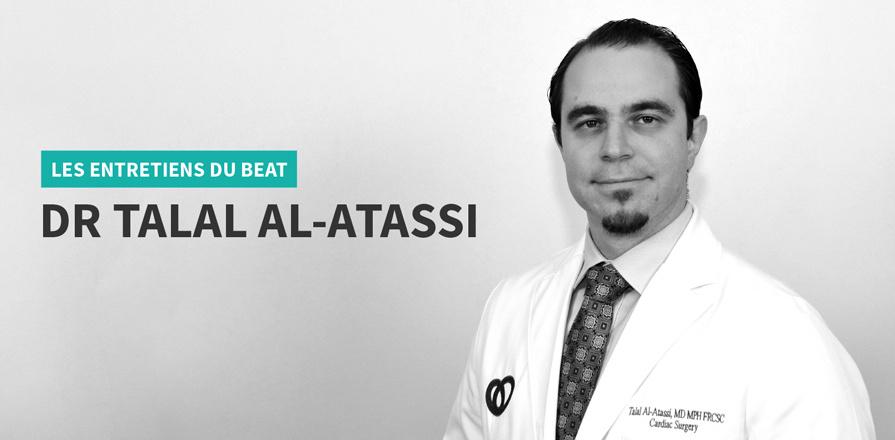 Les entretiens The Beat : Dr. Talal Al-Atassi
