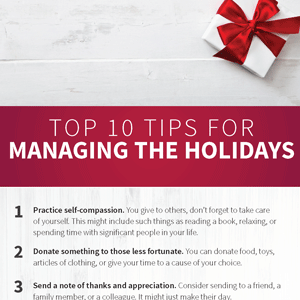 Top 10 Tips for Managing the Holidays